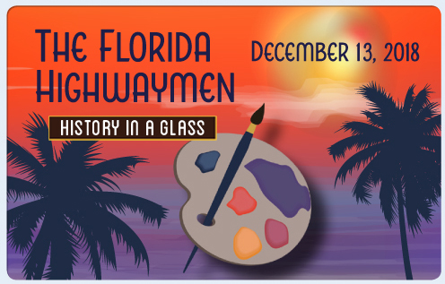 History in A Galss: Florida Highwaymen