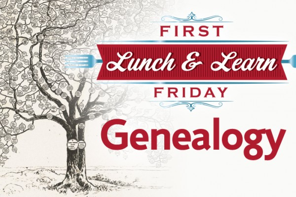 Genealogy Lunch and Learn