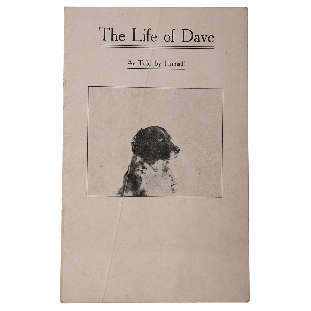 "Cover of brochure called ""The Life of Dave"" written by Frank Butler with photo of Dave the Wonder Dog."