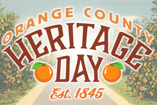Arched type reads Orange County Heritage Day with citrus grove in the background