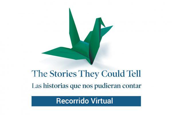 Las historias que nos pudieran contar: recorrido virtual