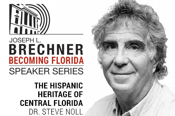 Brechner Series: The Hispanic Heritage of Central Florida