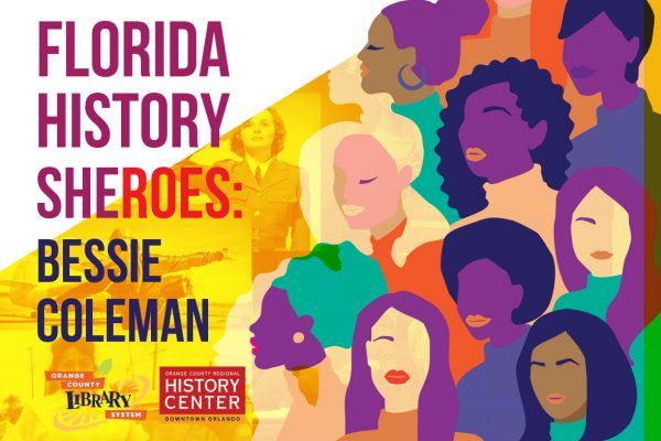 Florida History SHEroes! Bessie Coleman