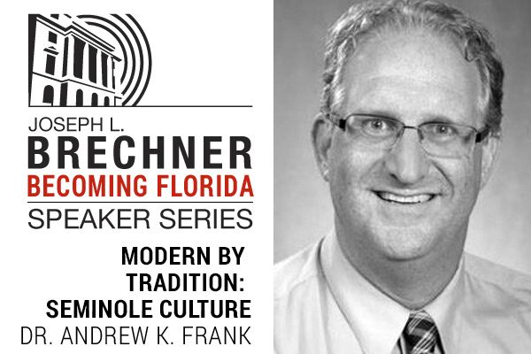 Modern by Tradition: Innovation and the Transformation of Seminole Culture
