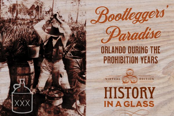 History in a Glass: Bootleggers Paradise